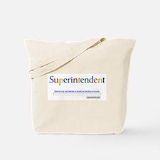 Superintendent Tote Bag
