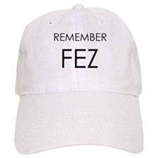 Remember Fez Baseball Cap