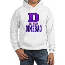 D is for Dimebag Hoodie