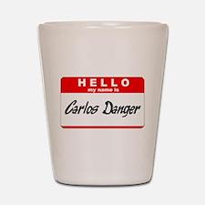 Carlos Danger Nametag Shot Glass