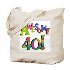 Awesome 40 Birthday Tote Bag