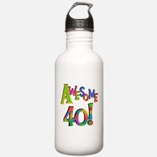 Awesome 40 Birthday Water Bottle