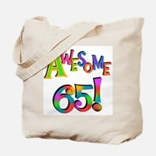 Awesome 65 Birthday Tote Bag