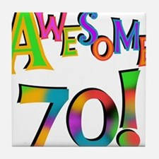 Awesome 70 Birthday Tile Coaster