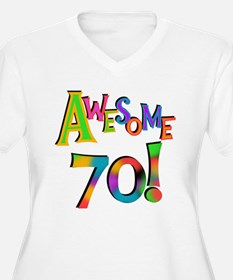 Awesome 70 Birthday Plus Size T-Shirt