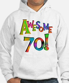 Awesome 70 Birthday Hoodie