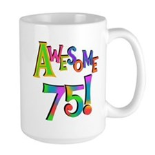 Awesome 75 Birthday Mug