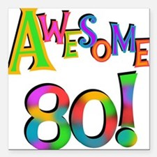 "Awesome 80 Birthday Square Car Magnet 3"" x 3"""
