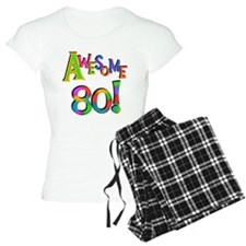 Awesome 80 Birthday Pajamas