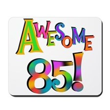Awesome 85 Birthday Mousepad