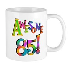 Awesome 85 Birthday Small Mug