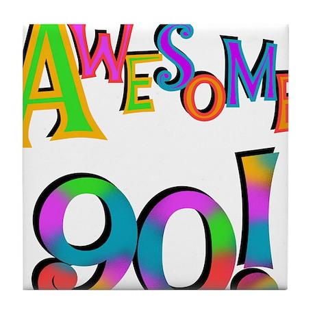 Awesome 90 Birthday Tile Coaster