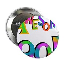 """Awesome 90 Birthday 2.25"""" Button"""
