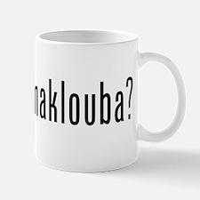 Got Maklouba? Mug