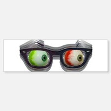 Look Out! Bloodshot Eyebal Glasses Bumper Bumper Bumper Sticker