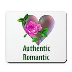 Authentic Romantic Mousepad