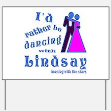 Dancing With Lindsay Yard Sign