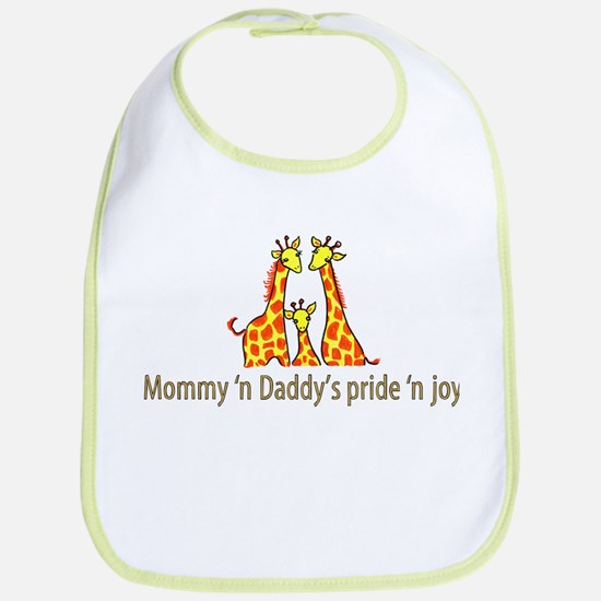Mommy n Daddys pride n joy Bib