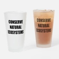 CONSERVE NATURAL ECOSYSTEMS BK Drinking Glass