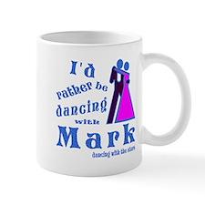 Dancing With Mark Mug