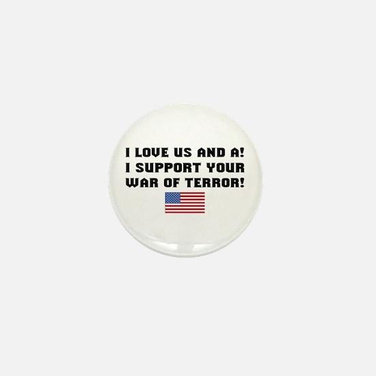 I love US and A! I Support Yo Mini Button