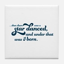 A Star Danced - Blue Tile Coaster