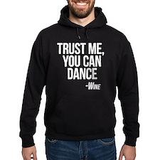 Wine - You Can Dance Hoodie