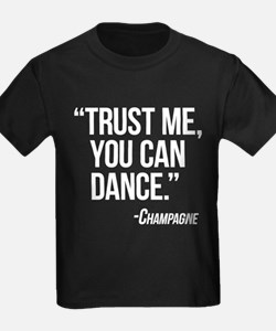 Champagne - You Can Dance T-Shirt