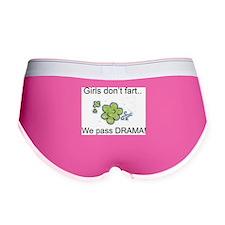 Girls dont fart.. we pass DRAMA! Women's Boy Brief