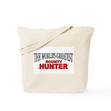 """The World's Greatest Bounty Hunter"" Tote Bag"