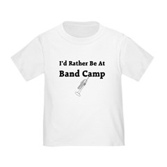 I'd Rather be at Band Camp T