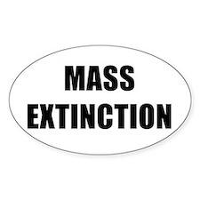 MASS EXTINCTION BK Bumper Stickers
