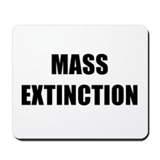 MASS EXTINCTION BK Mousepad
