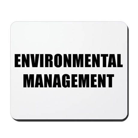 ENVIRONMENTAL MANAGEMENT Mousepad