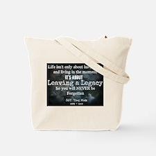 Leaving a Legacy Tee Tote Bag