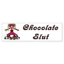 Chocolate Slut Bumper Bumper Sticker