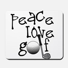 Peace, Love, Golf Mousepad