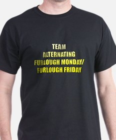 Team Alternating Furlough Monday/Furlough Friday T