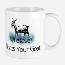 Whatever Floats Your Goat Mug