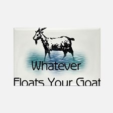 Whatever Floats Your Goat Rectangle Magnet