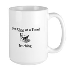 One Class at a Time! Mug