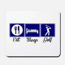 Eat, Sleep, Golf Mousepad