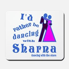 Dancing With Sharna Mousepad