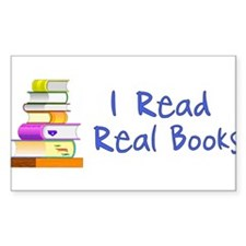 I Read Real Books Decal