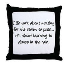 Life is... Throw Pillow
