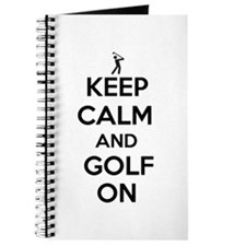 Keep Calm and Golf On Journal