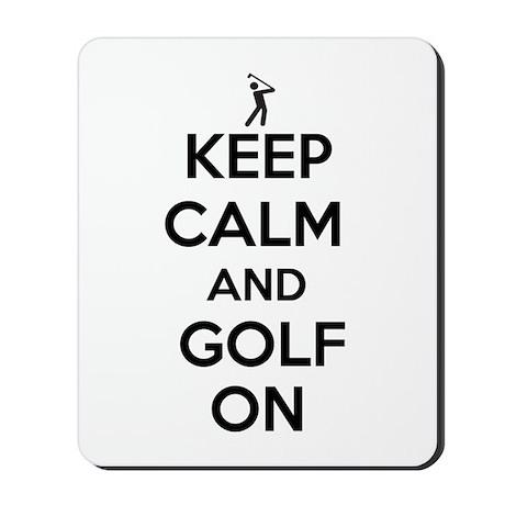 Keep Calm and Golf On Mousepad