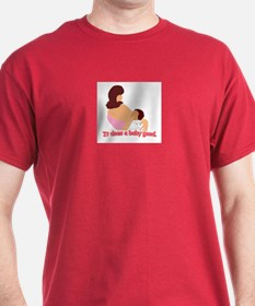Breastfeeding: It does a baby T-Shirt