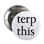 "Terp This White 2.25"" Button (10 pack)"