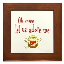 OH COME LET US ADORE ME Framed Tile